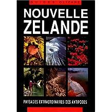 Nouvelle zelande, paysages extraordinaires des antipodes