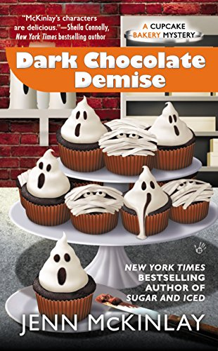 Dark Chocolate Demise (Cupcake Bakery Mystery Book 7) -
