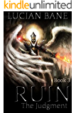 Ruin, The Judgement: The Judgement