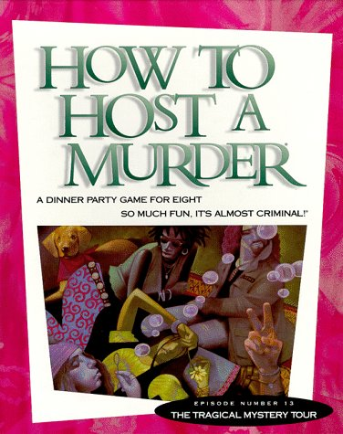 How to Host a Murder: The Tragical Mystery Tour by Decipher