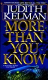 More Than You Know, Judith Kelman, 0553562703