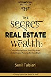 The Secret to Real Estate Wealth