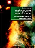 dictionnaire de l astronomie et de l espace
