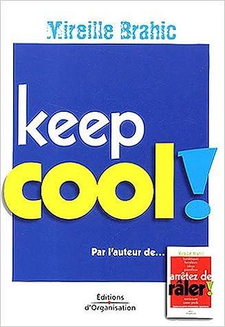 Livre gratuits Keep cool ! pdf, epub ebook