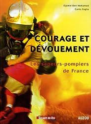 Courage et dévouement : Les sapeurs-pompiers de France