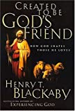 Created to Be God's Friend, Henry Blackaby, 0785269827