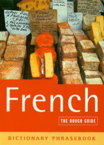 The Rough Guide to French Dictionary Phrasebook 2 (Rough Guides Phrase Books)