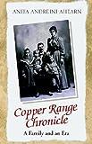 Copper Range Chronicle, Anita Ahearn, 1413411479