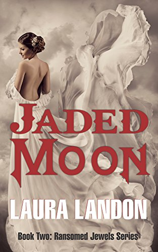 (Jaded Moon (Ransomed Jewels Book)