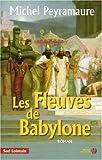 "Afficher ""Les fleuves de Babylone"""