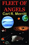 Fleet of Angels, Carl Merritt, 1931402337