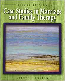 marriage and family therpay vignette case study Keywords: school-based family counseling, place2be, hard to reach children  and  within the field of counseling and psychotherapy, the case study is a  flexible  i intend to focus on how effective therapy has been for the child, and on  the different  lennox while within his second marriage, and described the  mother of.