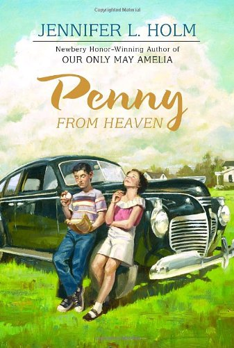 Penny from Heaven (Newbery Honor Book)