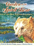 Garden of the Spirit Bear, Dorothy Hinshaw Patent, 0618212590
