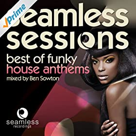 Seamless sessions best of funky house for Funky house anthems