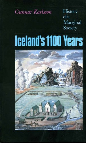 Download Iceland's 1100 Years : The History of a Marginal Society PDF