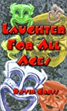 Laughter for All Ages, David Cross, 0759604835