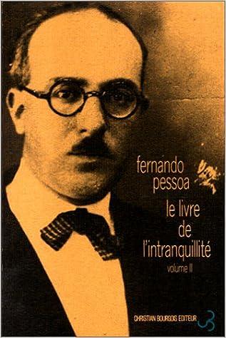 Le Livre De L Intranquillite Tome 2 Fernando Pessoa