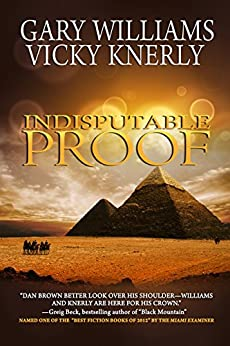 Indisputable Proof by [Williams, Gary, Knerly, Vicky]