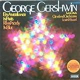 George Gershwin - Ivan Davis , Lorin Maazel - The Cleveland Orchestra , - Ein Amerikaner In Paris - Rhapsody In Blue - Cuban Overture - Decca - 6.41954 AZ