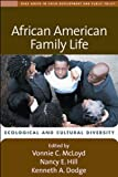 img - for African American Family Life: Ecological and Cultural Diversity (The Duke Series in Child Development and Public Policy) book / textbook / text book