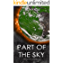 Part of the Sky: A Post-Apocalyptic Survival Story (The Sky Trilogy Book 3)