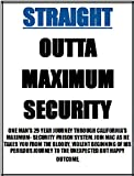 Straight Outta Maximum Security (Stories from the Inside)