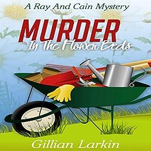 Murder in the Flower Beds Audiobook