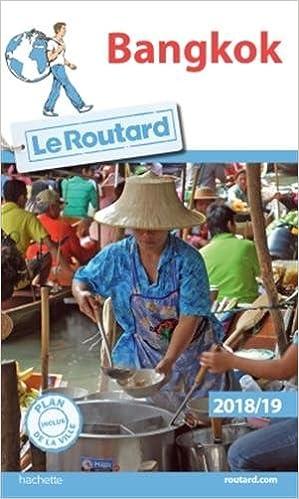 Guide du Routard Bangkok 2018/19