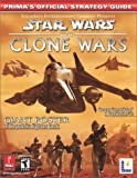 """""""Star Wars"""": The Clone Wars - The Official Strategy Guide (Prima's Official Strategy Guides)"""