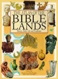 The Atlas of the Bible Lands, Andrea Duè, 0872265595