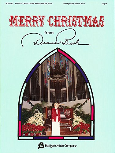Merry Christmas from Diane Bish: ()
