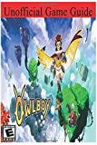 Owlboy Unofficial Game Guide