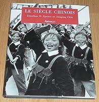 Le siècle Chinois par Jonathan D. Spence