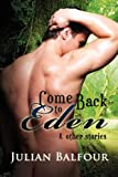 Come Back to Eden and Other Stories, Julian Balfour, 1623800943