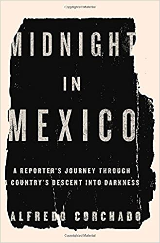Midnight in Mexico: Amazon.es: Alfredo Corchado: Libros en ...