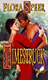 Timestruck, Flora M. Speer and Flora Speer, 0505523787