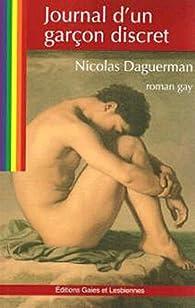 Journal d'un garçon discret par Nicolas Daguerman