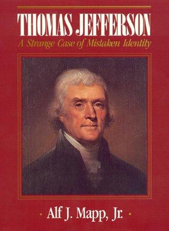 Thomas Jefferson: A Strange Case of Mistaken Identity