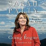 Going Rogue: An American Life | Sarah Palin