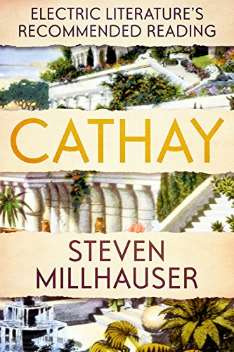 Cathay (Electric Literature's Recommended Reading Book 3)