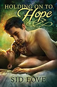 Holding on to Hope by [Love, Sid]