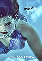 Mom Egg Review 15: MER Vol. 15 - 2017 (Volume 15)