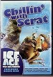 Ice Age: Chillin' with Scrat (Exclusive Bonus DVD)