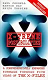X-Treme Possibilities: A Comprehensively Expanded Rummage Through Five Years of the X-Files
