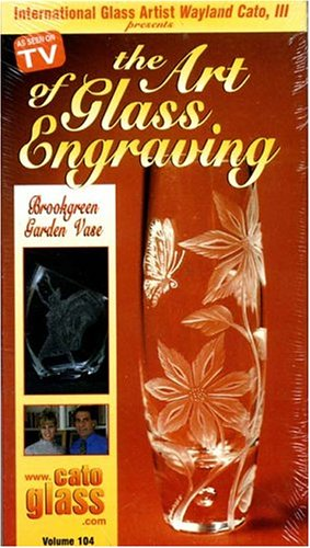 The Art of Glass Engraving Vol. 104: Brookgreen Garden Vase [VHS]