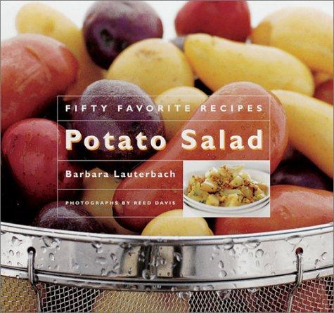 Potato Salad: Fifty Favorite Recipes pdf