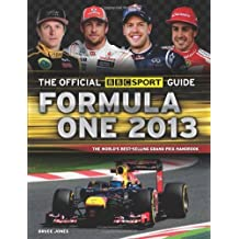 The Official BBC Sport Guide: Formula One 2013 (BBC Formula One Guide) by Bruce Jones (1-Feb-2013) Paperback