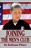 Joining the Men's Club, Ruthann Pitaro, 0595650600
