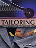 Tailoring: A Step-by-Step Guide to Creating Beautiful Customised Garments